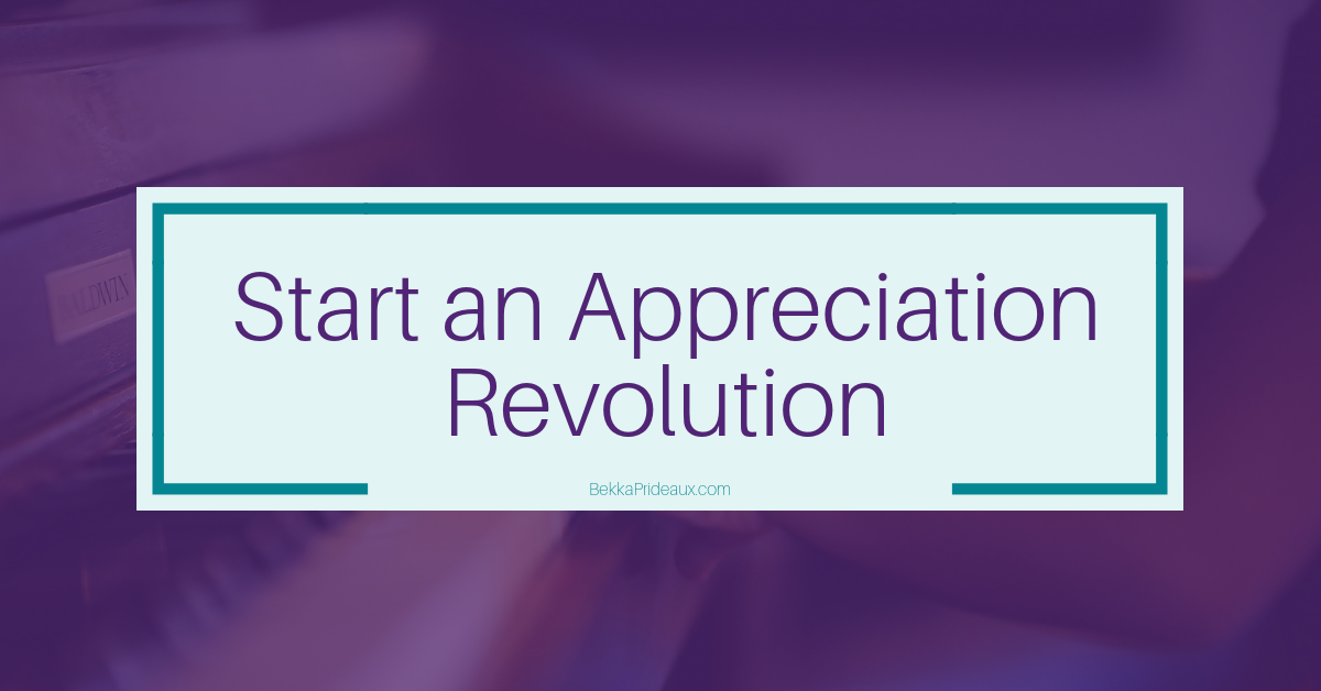 Encourage others at work and start an Appreciation Revolution